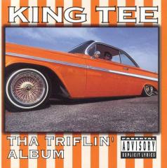 King Tee - The Triffilin Album