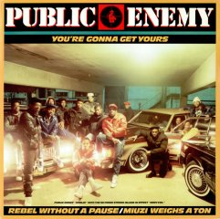 PUBLIC ENEMY Rebel/You're Gonna Get Yours 12 inch